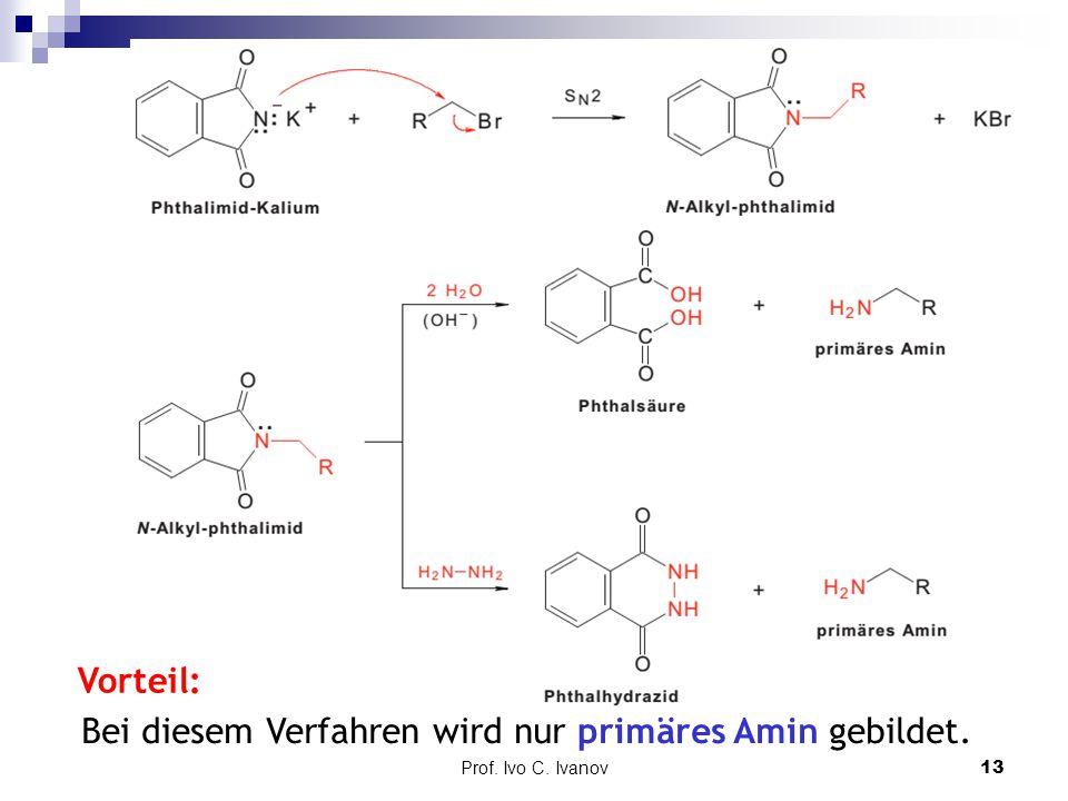 Bei diesem Verfahren wird nur primäres Amin gebildet.