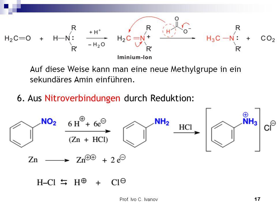 6. Aus Nitroverbindungen durch Reduktion: