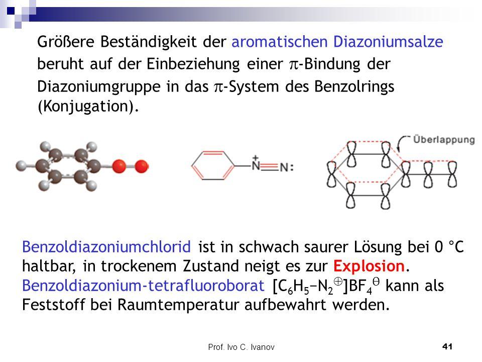 Größere Beständigkeit der aromatischen Diazoniumsalze beruht auf der Einbeziehung einer -Bindung der Diazoniumgruppe in das -System des Benzolrings (Konjugation).