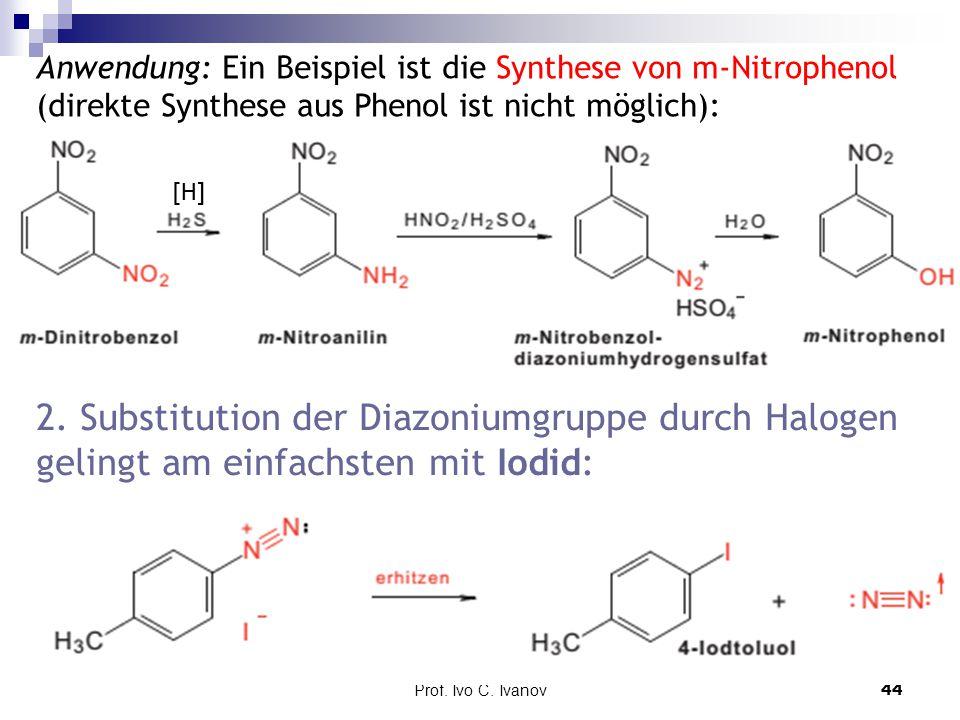 Anwendung: Ein Beispiel ist die Synthese von m-Nitrophenol (direkte Synthese aus Phenol ist nicht möglich):