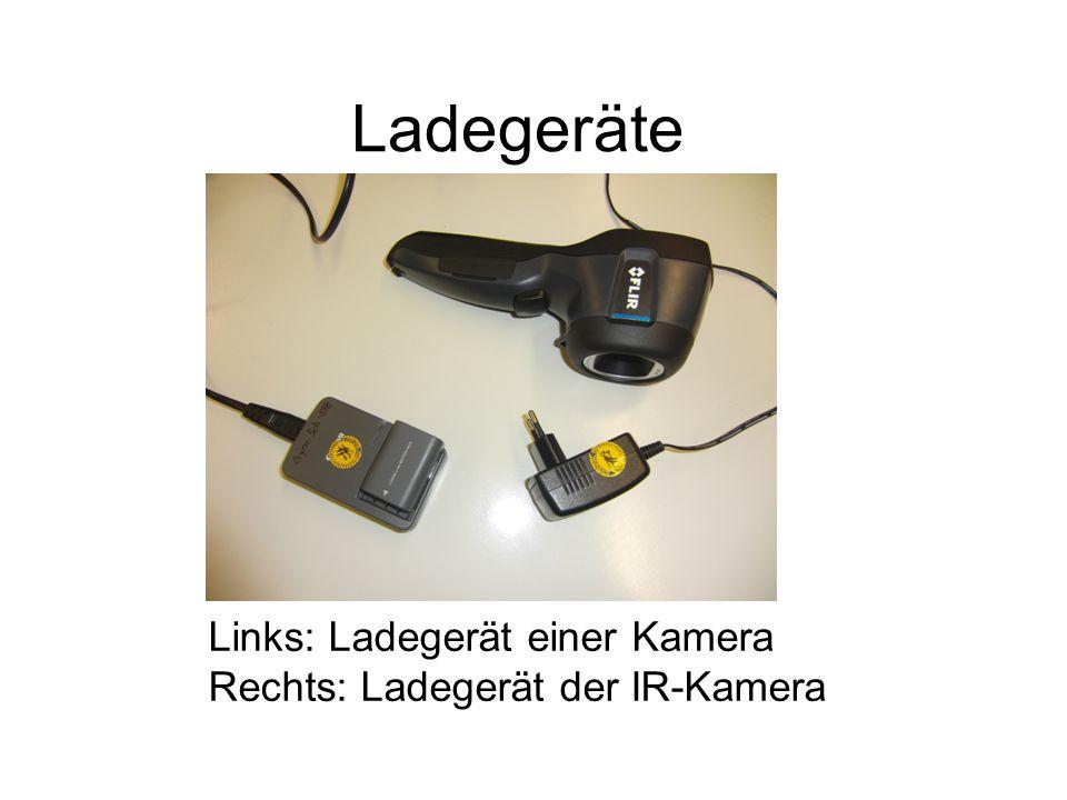 Ladegeräte Links: Ladegerät einer Kamera Rechts: Ladegerät der IR-Kamera