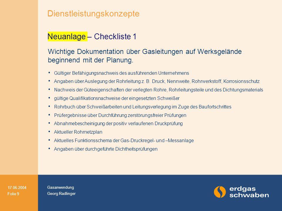 Neuanlage – Checkliste 1