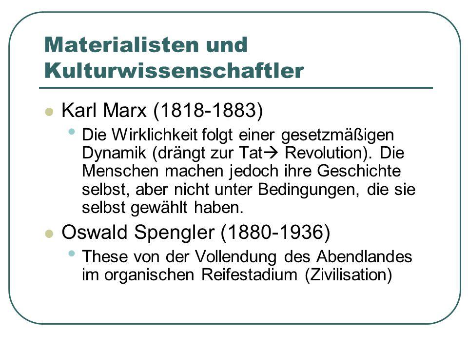 Materialisten und Kulturwissenschaftler
