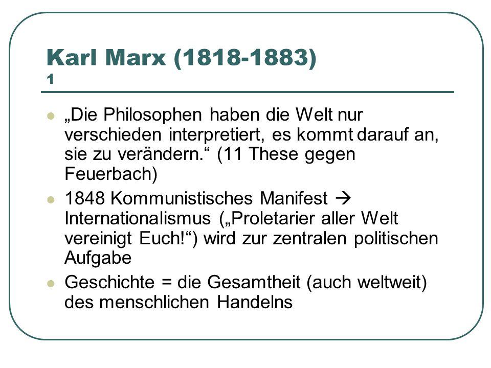 Karl Marx (1818-1883) 1