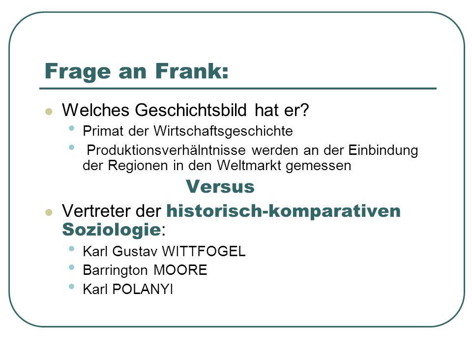 Frage an Frank: Versus Welches Geschichtsbild hat er
