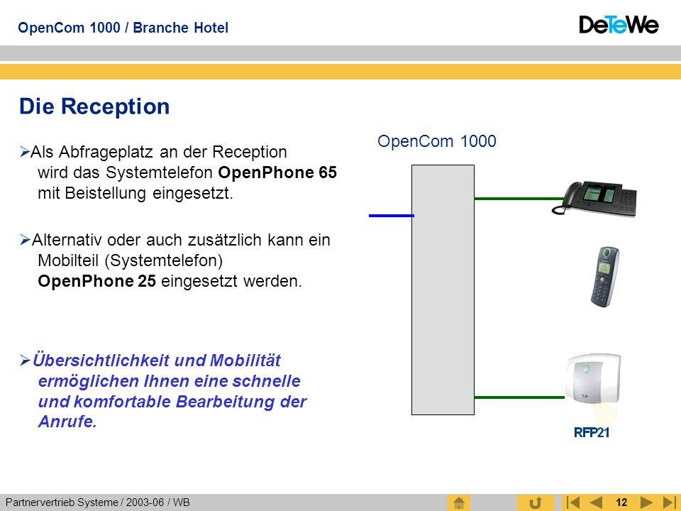 Die Reception OpenCom 1000. Als Abfrageplatz an der Reception wird das Systemtelefon OpenPhone 65 mit Beistellung eingesetzt.