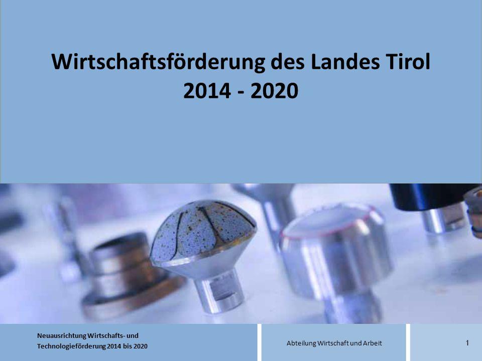 Wirtschaftsförderung des Landes Tirol 2014 - 2020