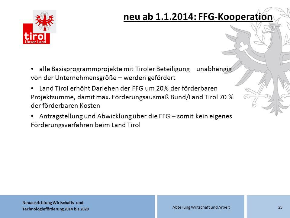 neu ab 1.1.2014: FFG-Kooperation