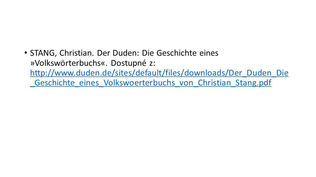 STANG, Christian. Der Duden: Die Geschichte eines »Volkswörterbuchs«