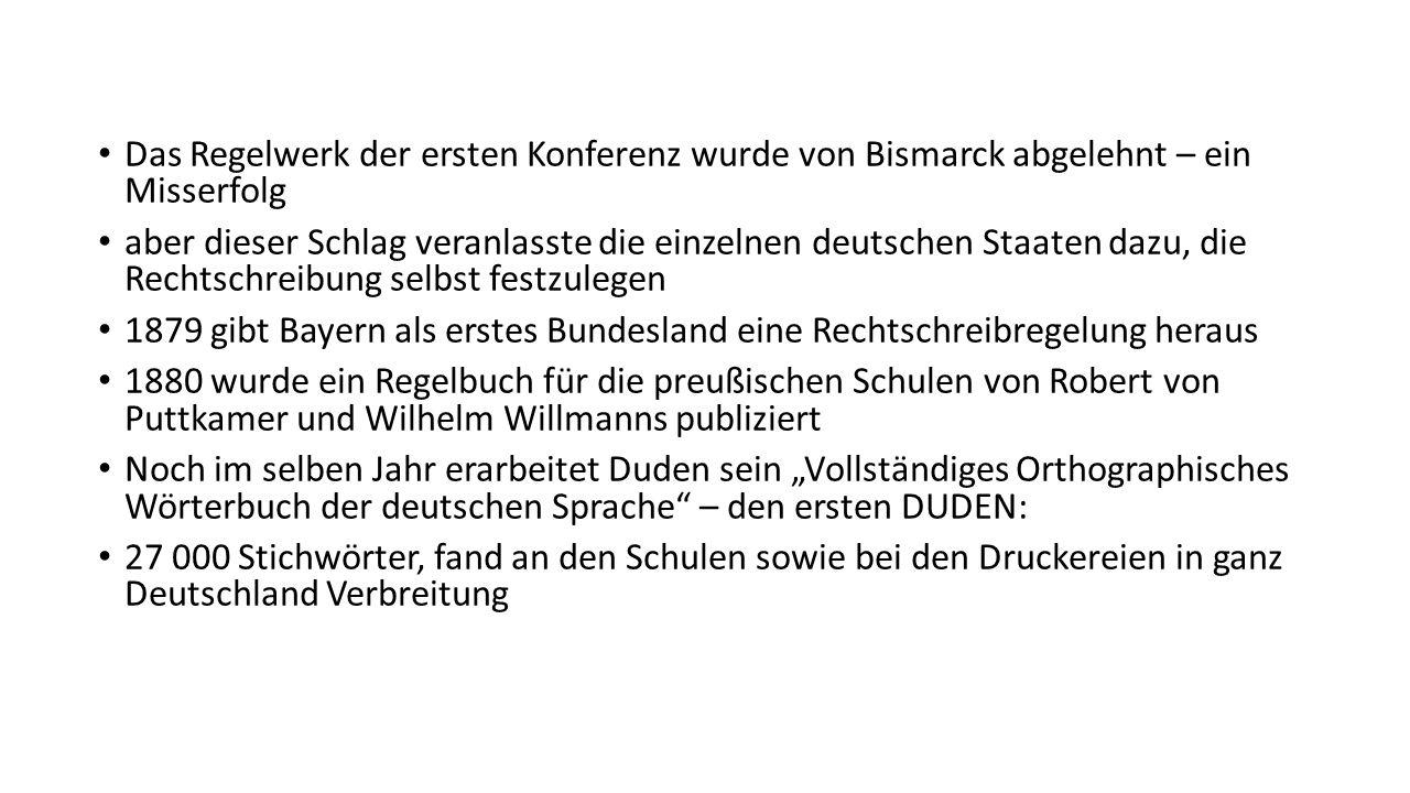 Das Regelwerk der ersten Konferenz wurde von Bismarck abgelehnt – ein Misserfolg