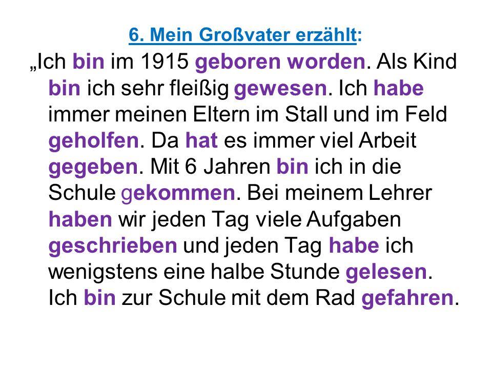 6. Mein Großvater erzählt:
