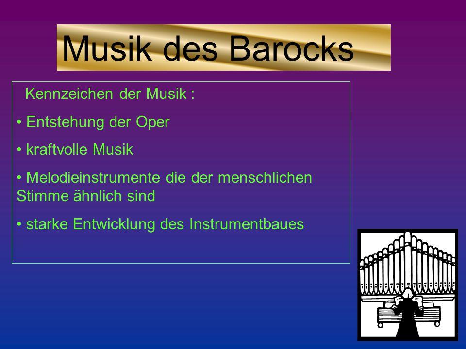 Musik des Barocks Kennzeichen der Musik : Entstehung der Oper