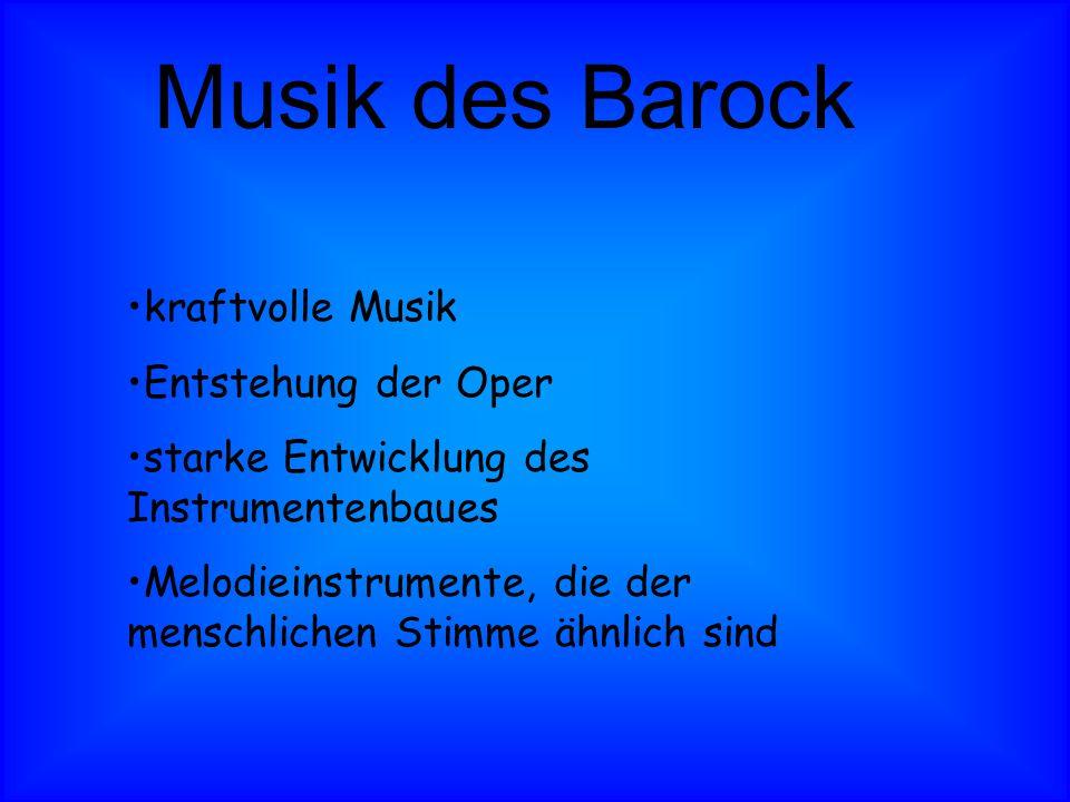 Musik des Barock kraftvolle Musik Entstehung der Oper