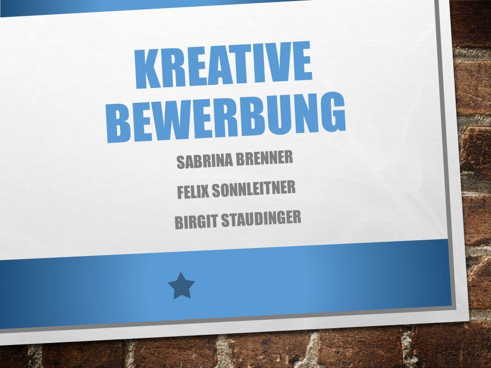 Sabrina Brenner Felix Sonnleitner Birgit Staudinger