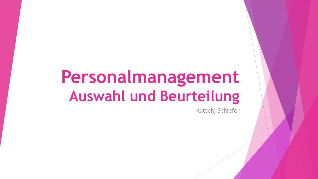 Personalmanagement Auswahl und Beurteilung