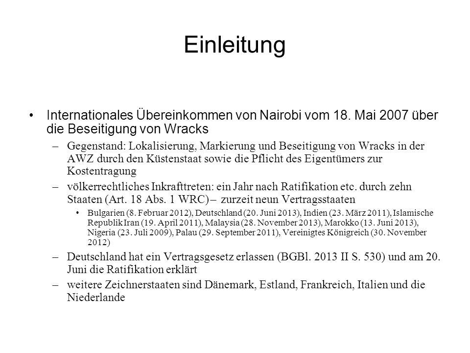 Einleitung Internationales Übereinkommen von Nairobi vom 18. Mai 2007 über die Beseitigung von Wracks.