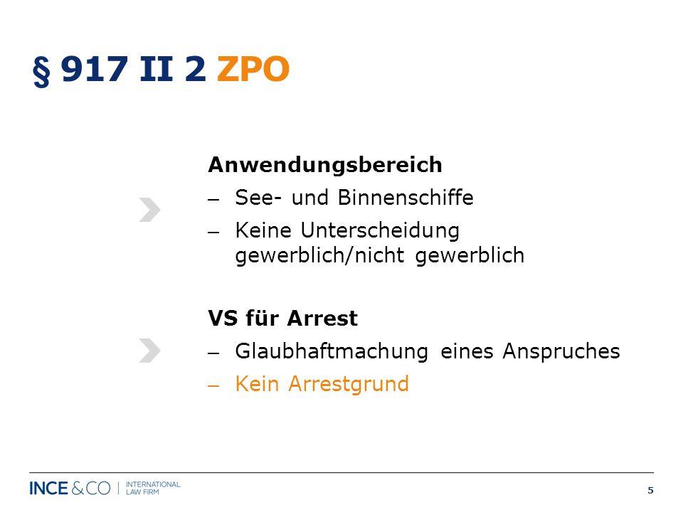 § 917 II 2 ZPO Anwendungsbereich See- und Binnenschiffe