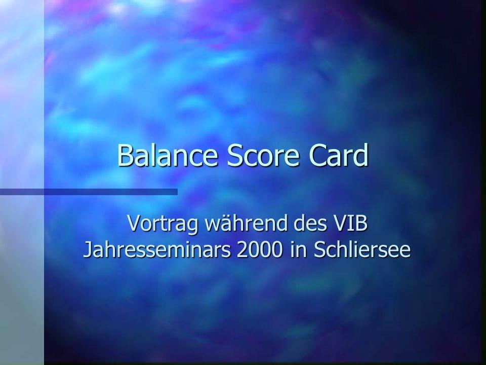 Vortrag während des VIB Jahresseminars 2000 in Schliersee