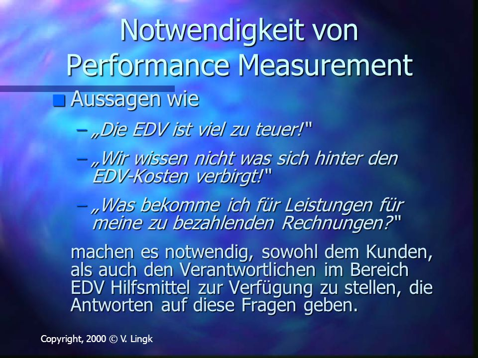 Notwendigkeit von Performance Measurement