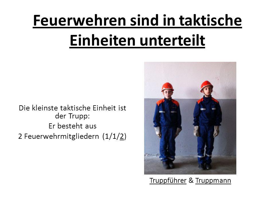 Feuerwehren sind in taktische Einheiten unterteilt