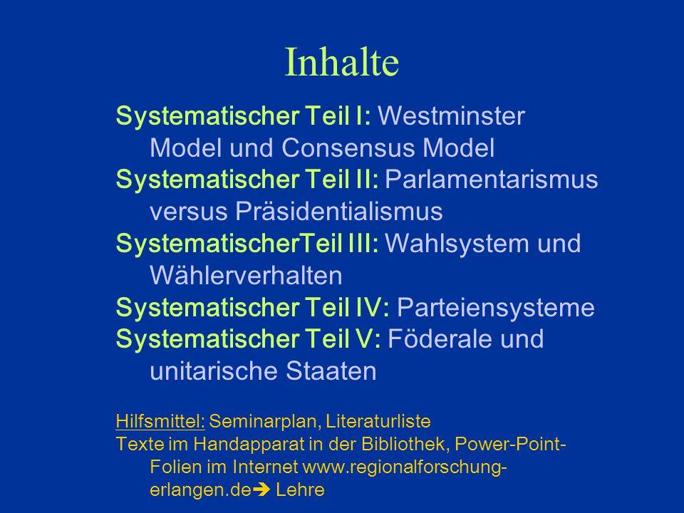 Inhalte Systematischer Teil I: Westminster Model und Consensus Model
