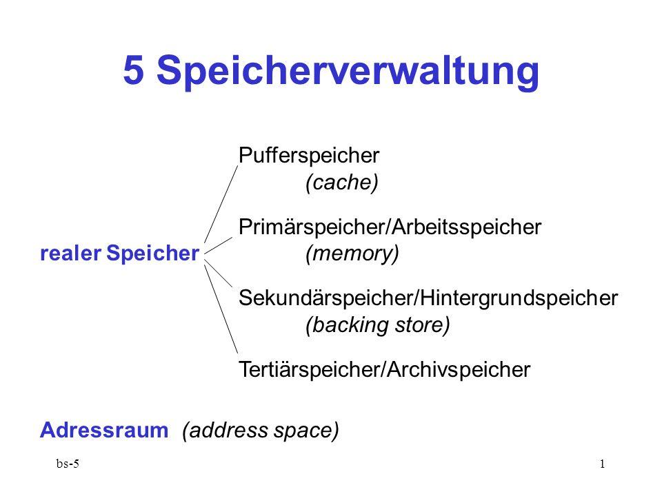 5 Speicherverwaltung Pufferspeicher (cache)