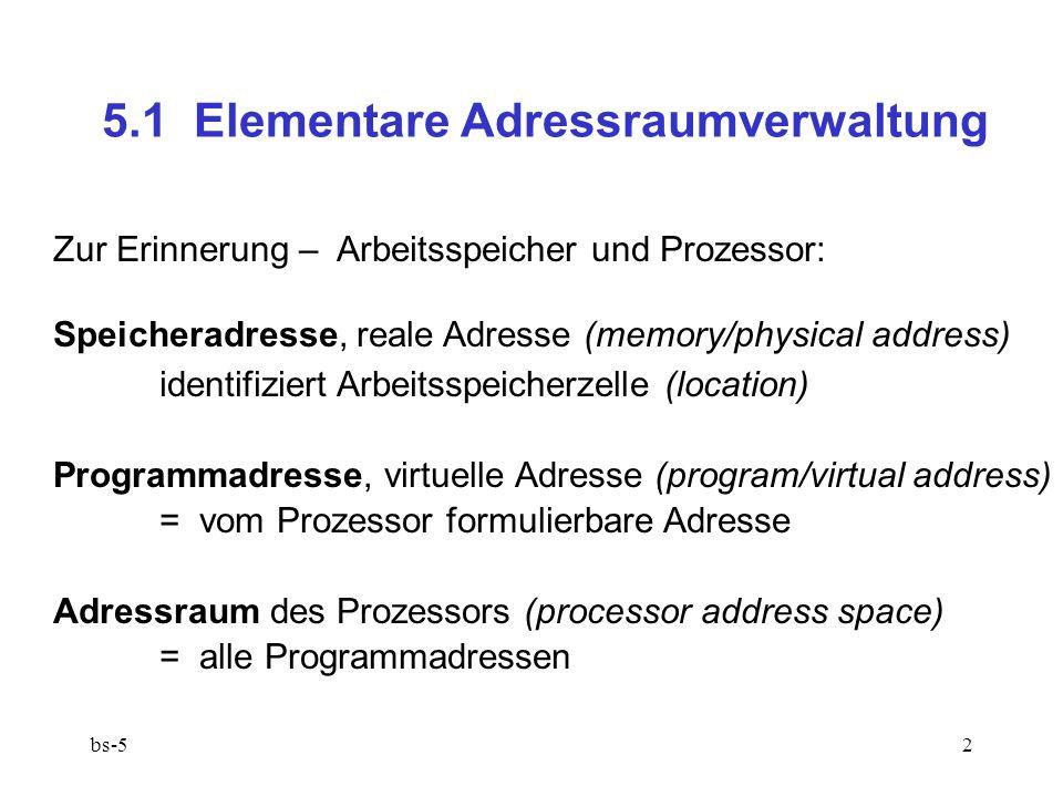 5.1 Elementare Adressraumverwaltung