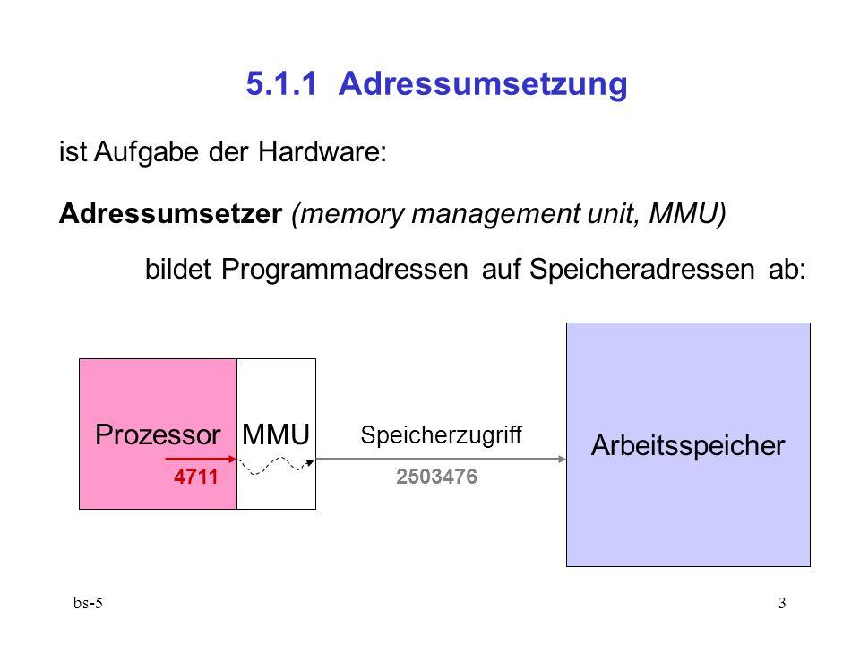 5.1.1 Adressumsetzung ist Aufgabe der Hardware: