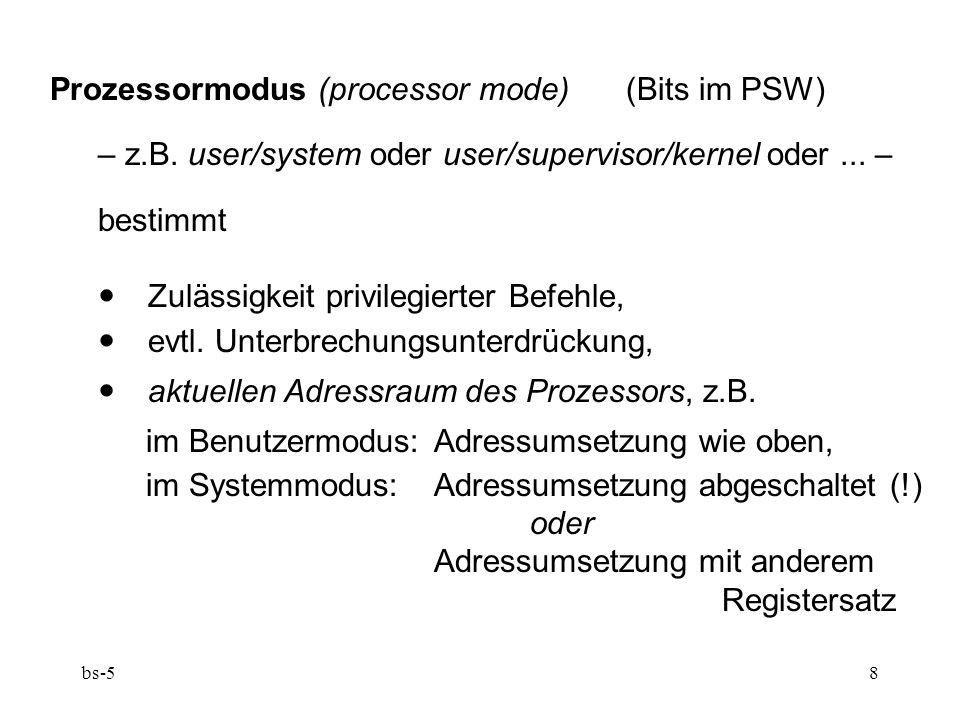 Prozessormodus (processor mode) (Bits im PSW)