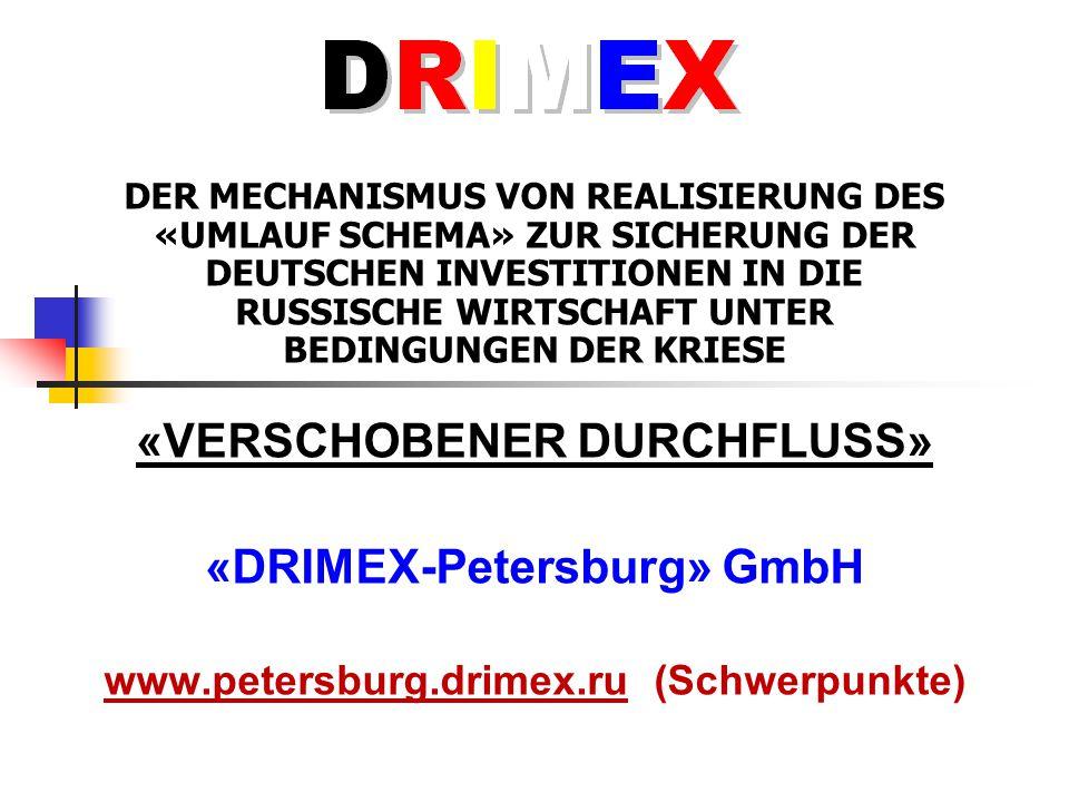 «verschobeneR durchfluss» «DRIMEX-Petersburg» GmbH