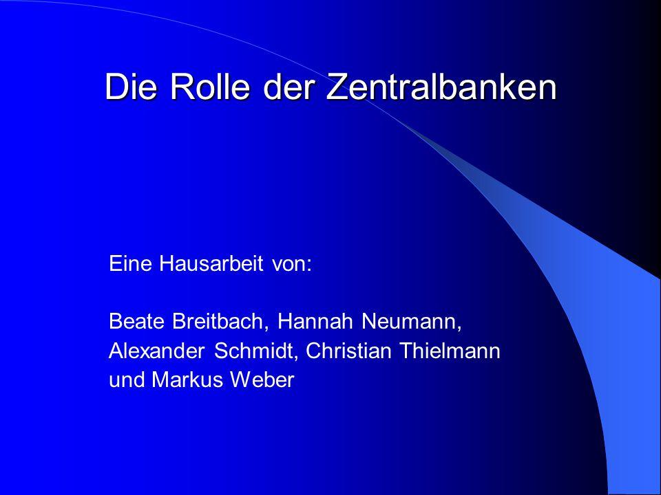 Die Rolle der Zentralbanken