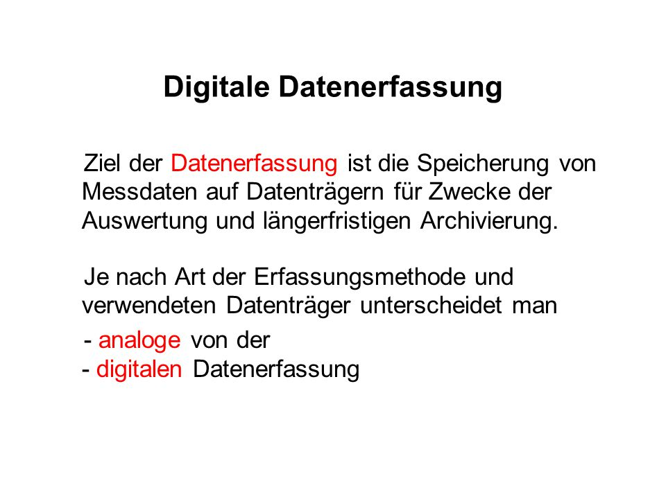 Digitale Datenerfassung
