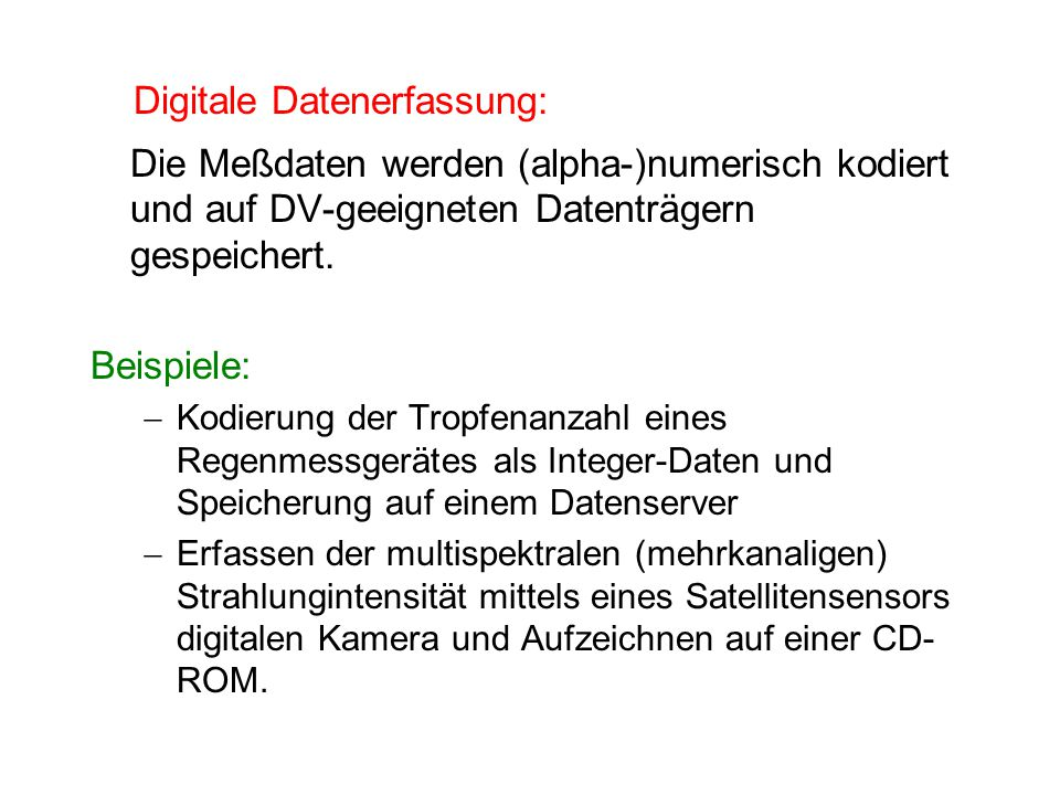Digitale Datenerfassung: