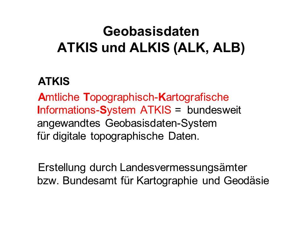 Geobasisdaten ATKIS und ALKIS (ALK, ALB)