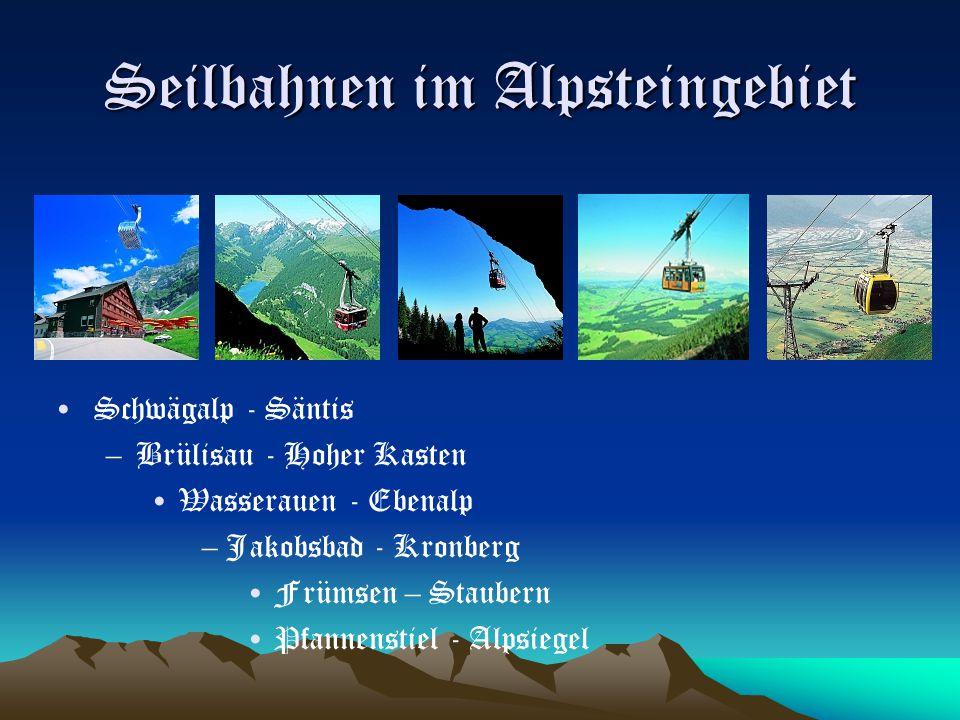 Seilbahnen im Alpsteingebiet