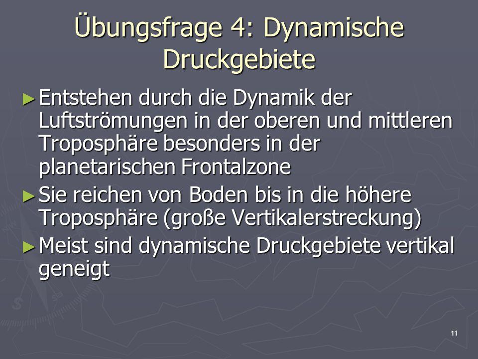 Übungsfrage 4: Dynamische Druckgebiete