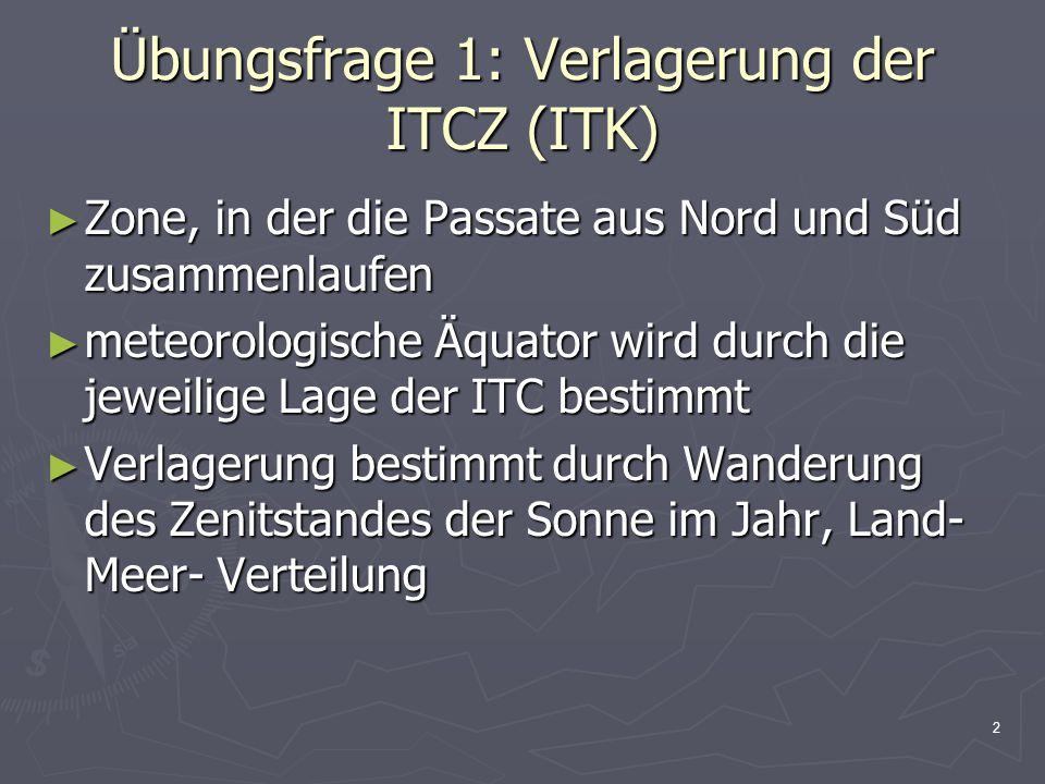 Übungsfrage 1: Verlagerung der ITCZ (ITK)