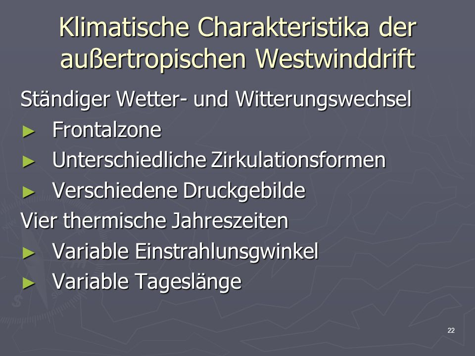 Klimatische Charakteristika der außertropischen Westwinddrift
