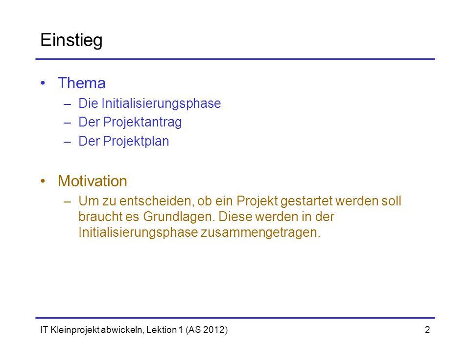 Einstieg Thema Motivation Die Initialisierungsphase Der Projektantrag