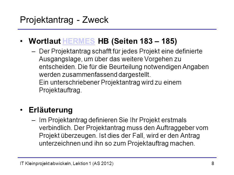 Projektantrag - Zweck Wortlaut HERMES HB (Seiten 183 – 185)