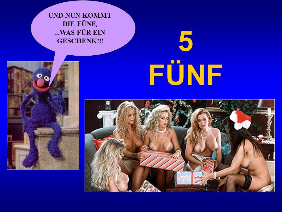 UND NUN KOMMT DIE FÜNF, ...WAS FÜR EIN GESCHENK!!! 5 FÜNF
