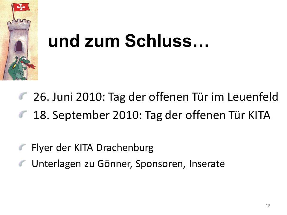 und zum Schluss… 26. Juni 2010: Tag der offenen Tür im Leuenfeld