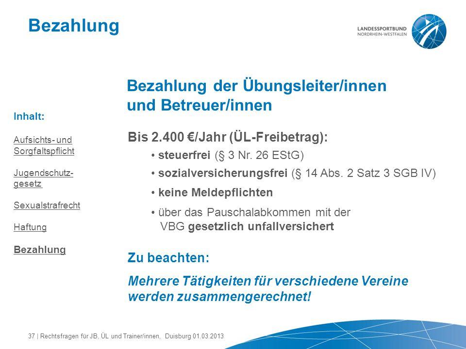 Bezahlung Bezahlung der Übungsleiter/innen und Betreuer/innen