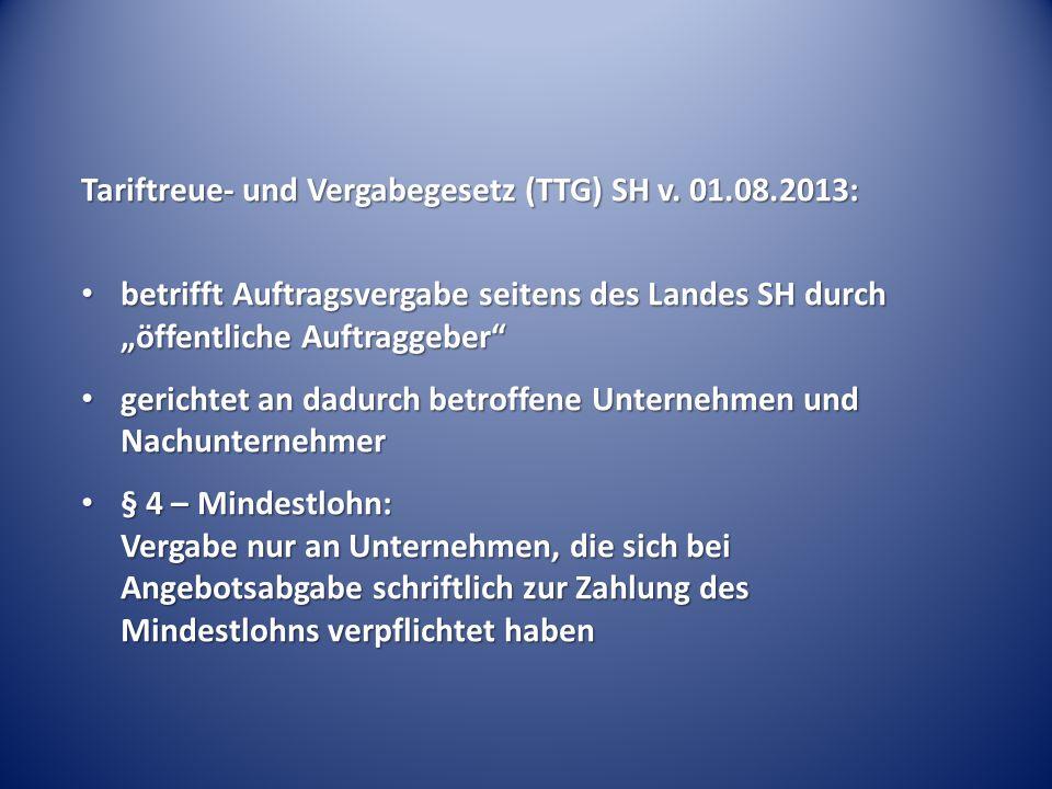 Tariftreue- und Vergabegesetz (TTG) SH v. 01.08.2013: