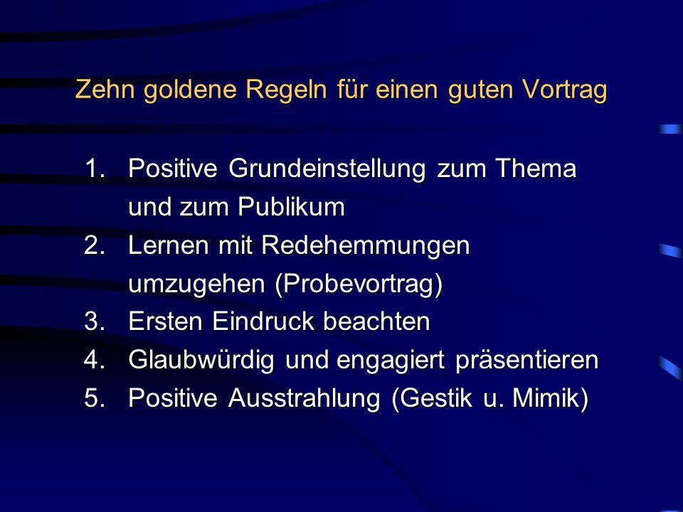 Zehn goldene Regeln für einen guten Vortrag