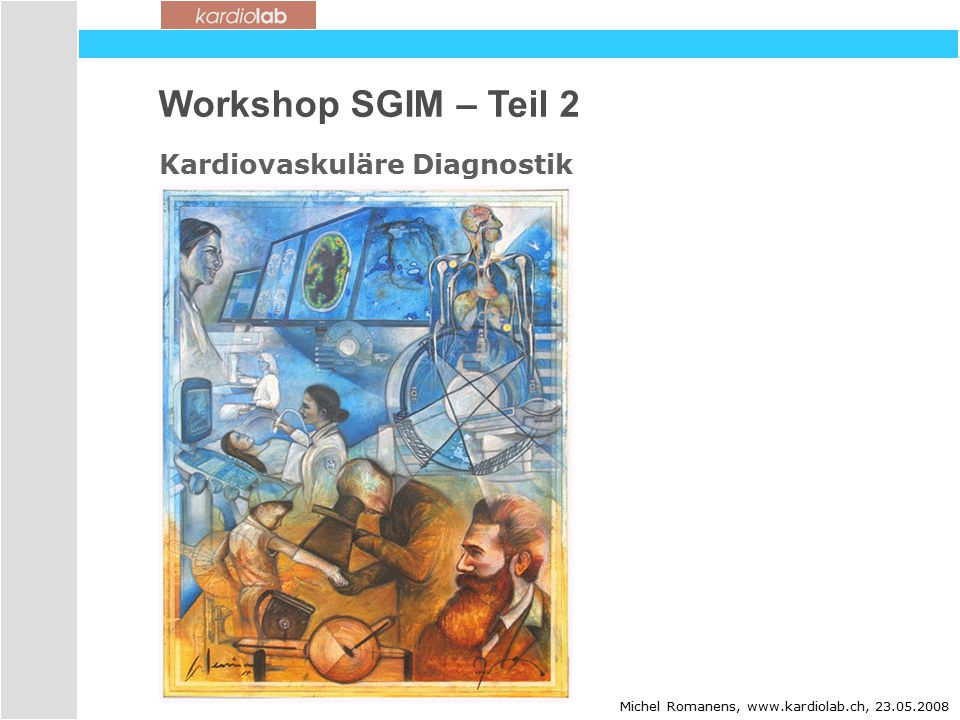 Workshop SGIM – Teil 2 Kardiovaskuläre Diagnostik dd 19