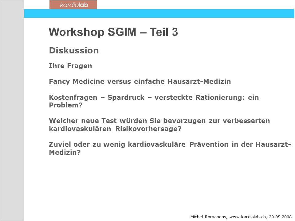 Workshop SGIM – Teil 3 Diskussion Ihre Fragen