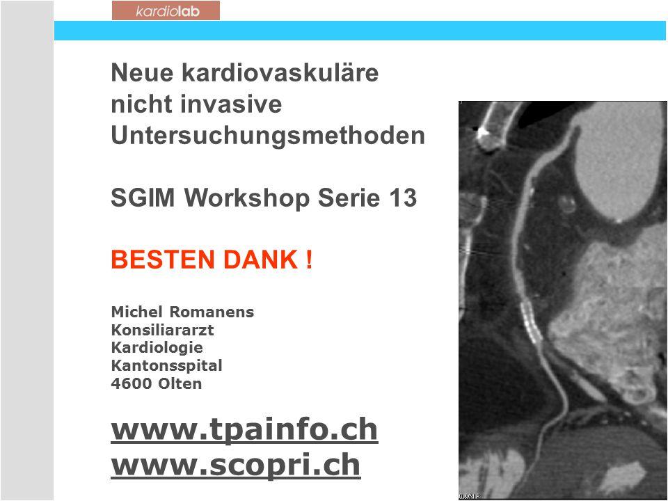 www.tpainfo.ch www.scopri.ch Neue kardiovaskuläre nicht invasive