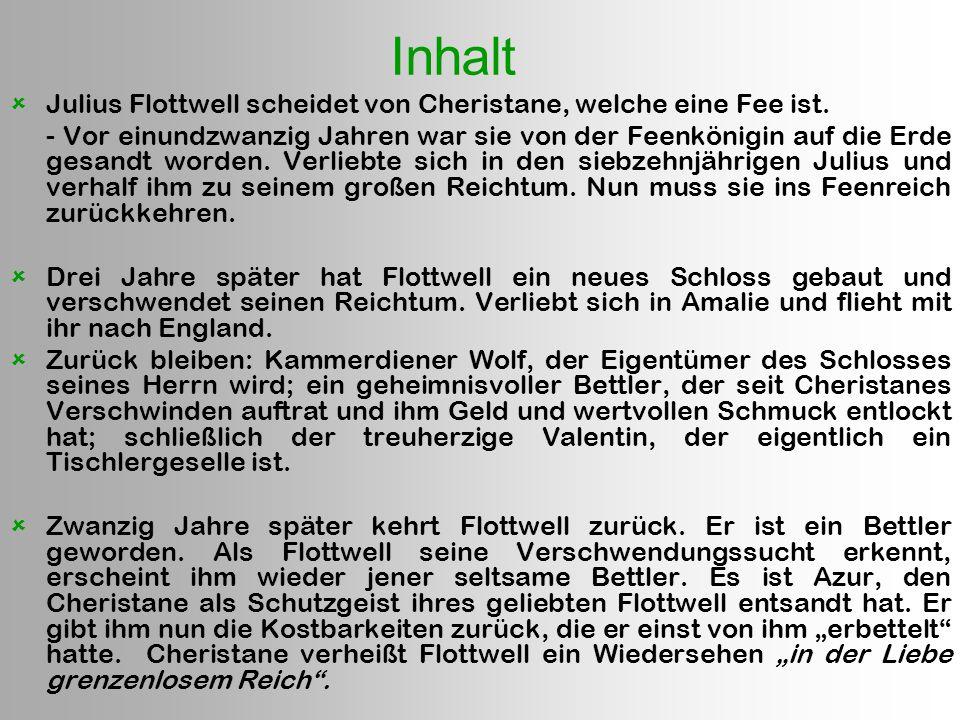 Inhalt Julius Flottwell scheidet von Cheristane, welche eine Fee ist.