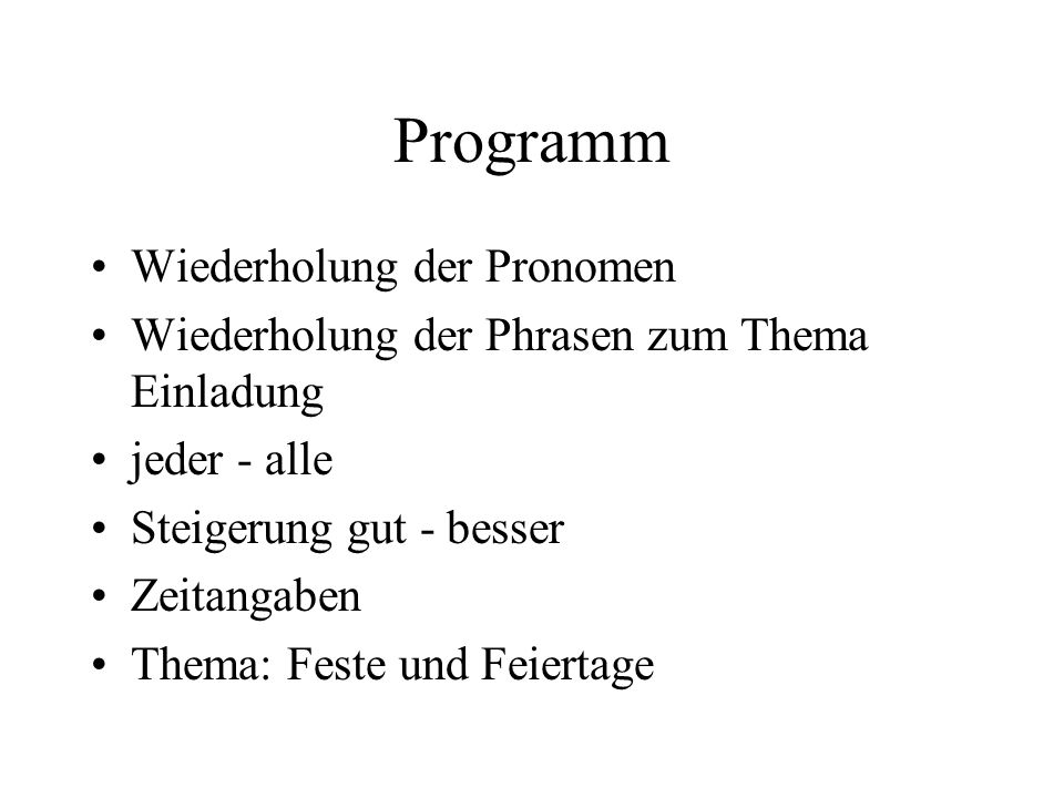 Programm Wiederholung der Pronomen